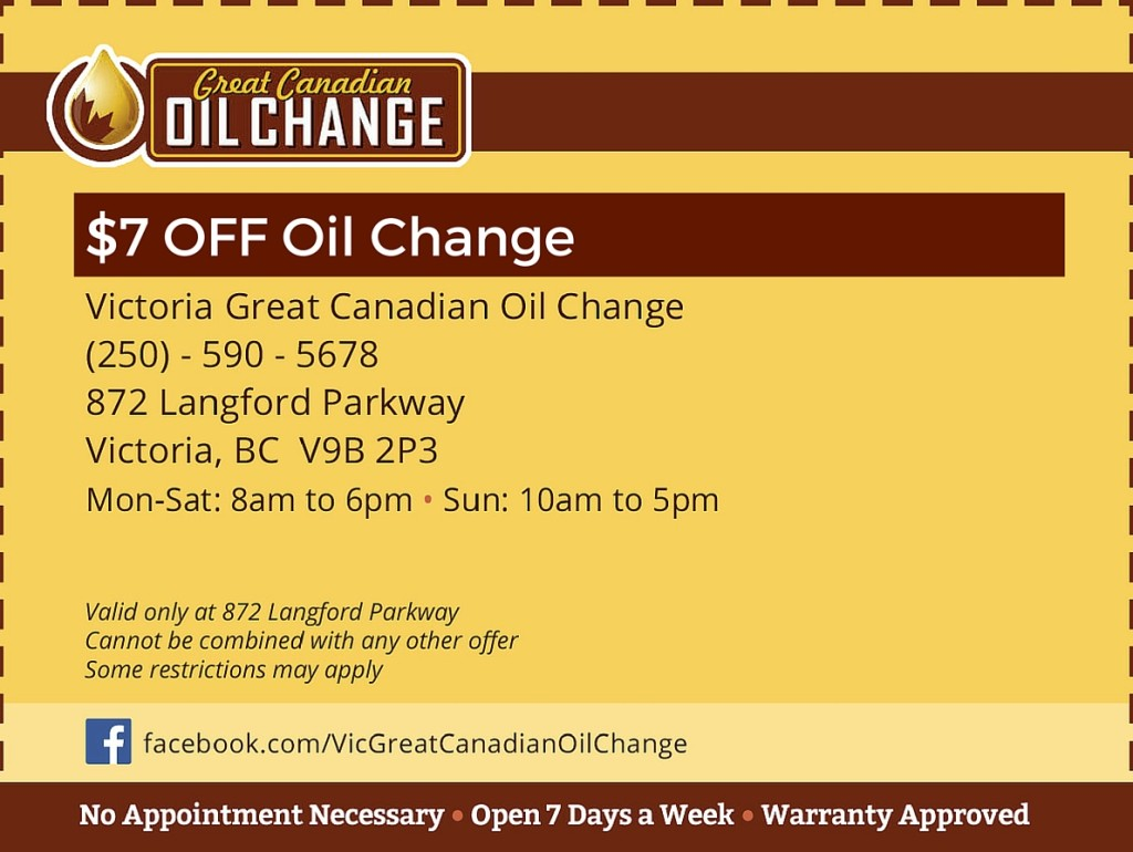 7 off oil change Coupons Great Canadian oil change Victoria and Duncan