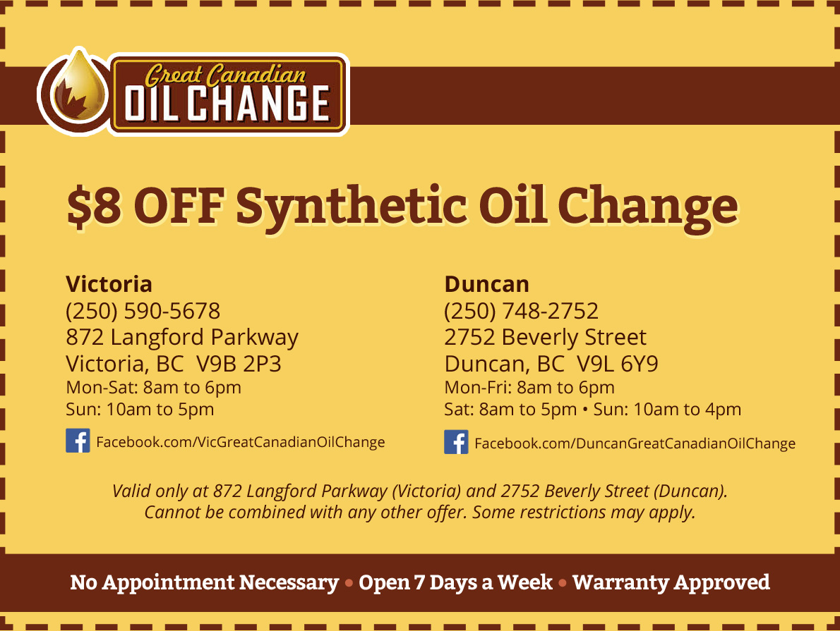 Synthetic Oil Change Coupons >> Great Canadian Oil Change Coupon Oil Change Victoria Duncan
